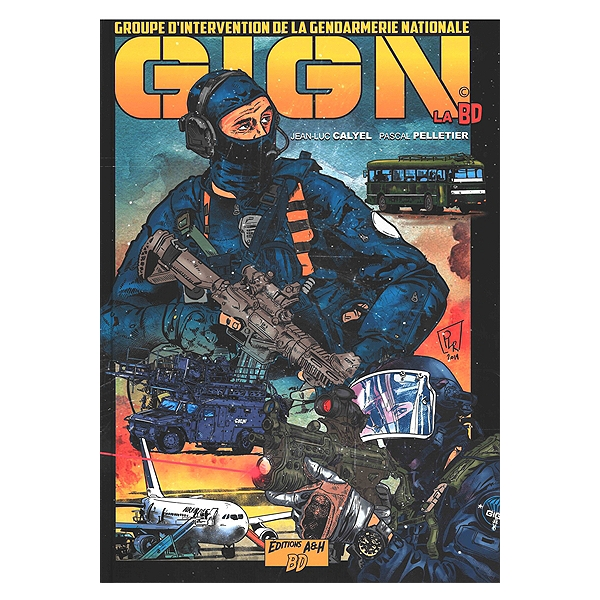 Gign La Bd Groupe D Intervention De La Gendarmerie Nationale