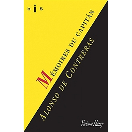 Mémoires du capitan Alonso de Contreras | Précédé de Alonso de Contreras
