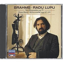 Two Rhapsodies Op.79 - Piano Pieces-Klavierstucke Op.117-119, CD