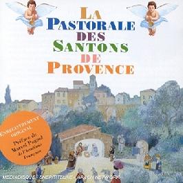La pastorale des santons de provence, CD