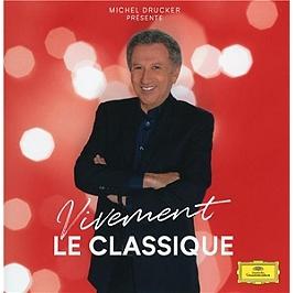 Michel Drucker présente vivement le classique, CD