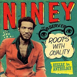 Niney the observer : roots with quality, CD