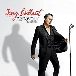 Dany Brillant chante Aznavour - la Bohème, CD