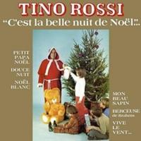 DE NUIT TÉLÉCHARGER NOEL TINO ROSSI LA BELLE