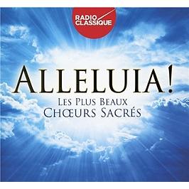 Alleluia, les plus beaux choeurs sacrés, CD + Box