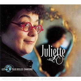 Les 50 plus belles chansons : Juliette, CD Digipack