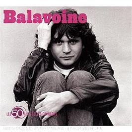 Les 50 plus belles chansons : Daniel Balavoine, CD Digipack