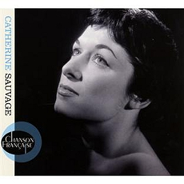 Chanson française : Catherine Sauvage, CD Digipack
