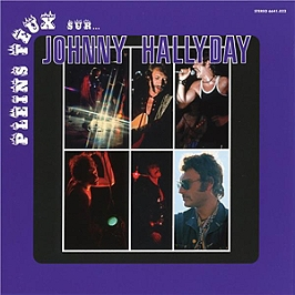 Pleins feux sur Johnny Hallyday, édition étrangère Canada, CD Digipack