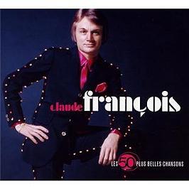 Les 50 plus belles chansons : Claude François, CD Digipack
