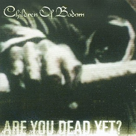 Are you dead yet?, CD