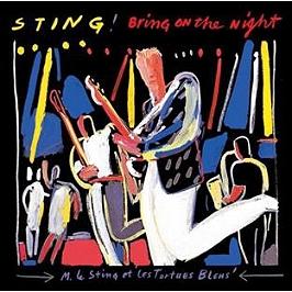 Bring on the night, CD