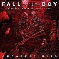 greatest-hits-believers-never-die-vol2