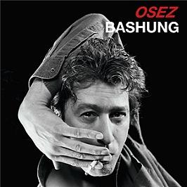 Osez Bashung, CD