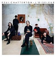 L'oiseleur de Feu! Chatterton en Double Vinyle