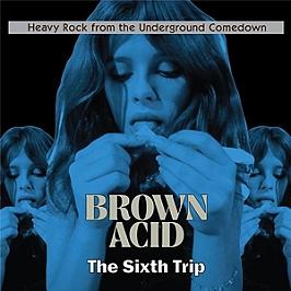 Brown acid - The sixth trip, CD