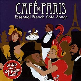 Café de Paris : essential french café songs, CD + Box