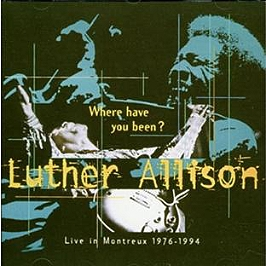 Where have you been : live in Montreux 1976-1994, CD
