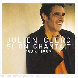Si On Chantait 1968-1997, CD