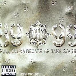 Full clip : a decade of Gangstarr, CD