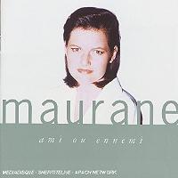 Ami ou ennemi de Maurane en CD