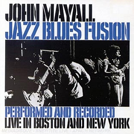 Jazz blues fusion performed : recorded live in Boston & New York, CD