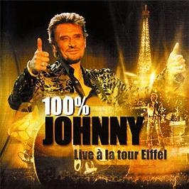 100% Johnny: live à la Tour Eiffel, CD
