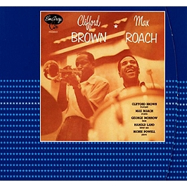 Clifford Brown and Max Roach, CD Digipack
