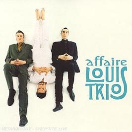 Affaire Louis Trio, CD