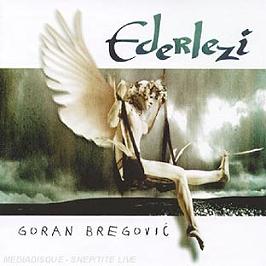 Ederlezi, CD