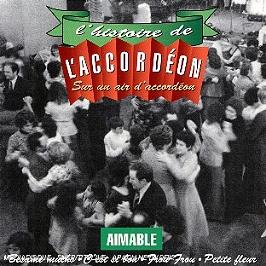 L'histoire de l'accordeon : sur un air d'accordeon, CD