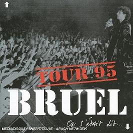 On S'Etait Dit - Tour 95, CD
