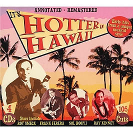 It's hotter in Hawaï (annoted-remastered), CD + Box