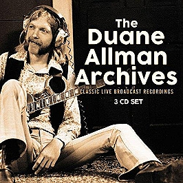 The Duane Allman archives radio broadcast New York 1971, CD + Box