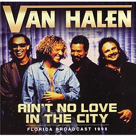 Ain't no love in this city, Florida broadcast 1995, CD