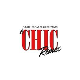 Dimitri from Paris presents Le chic remix, CD Digipack