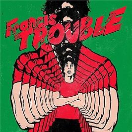 Francis trouble, Vinyle 33T