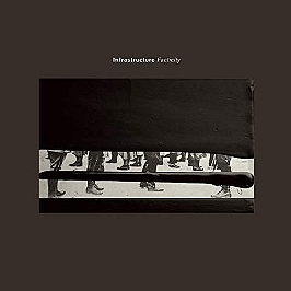Infrastructure - Facticity, CD