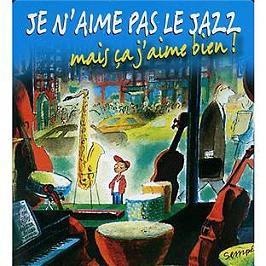 Je n'aime pas le jazz mais ca j'aime bien !, CD + Box