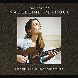 The best of Madeleine Peyroux : keep me in your heart for a while, CD