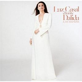 Luz Casal chante Dalida, a mi manera, CD