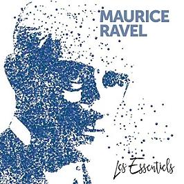 Les essentiels de Maurice Ravel, CD