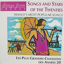 Songs and stars of the twenties - Les plus grandes chansons des années 20, CD