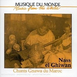Chants Gnawa Du Maroc, CD
