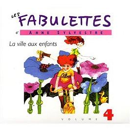 Les fabulettes d'Anne Sylvestre /vol.4 : la ville aux enfants, CD Digipack