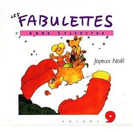 Les fabulettes d'Anne Sylvestre /vol.9 : joyeux Noël, CD Digipack