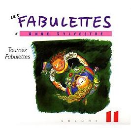 Les fabulettes d'Anne Sylvestre /vol.11 : tournez fabulettes, CD Digipack
