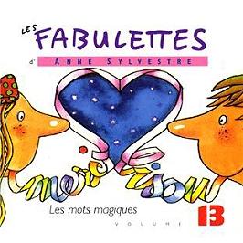 Les fabulettes d'Anne Sylvestre /vol.13 : les mots magiques, CD Digipack