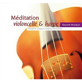Méditation, violoncelle & harpe, CD Digipack