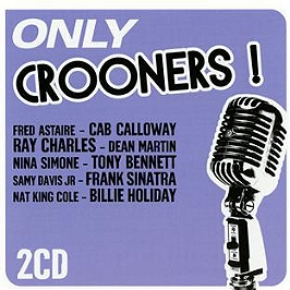 Only crooners !, CD